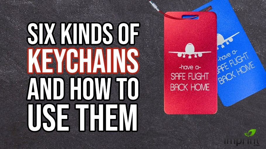 Six Kinds of Keychains and How To Use Them