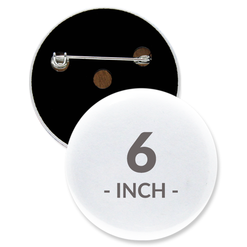 6 Inch Round Custom Buttons