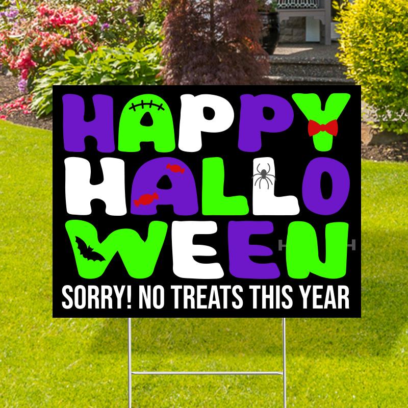 Happy Halloween No Treats Yard Signs