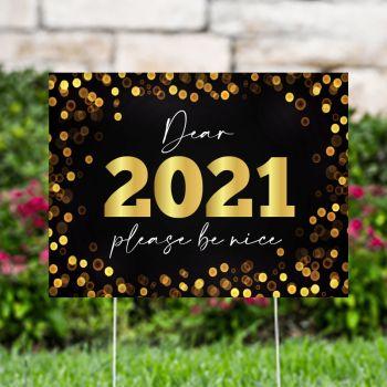 2021 Please Be Nice Yard Signs