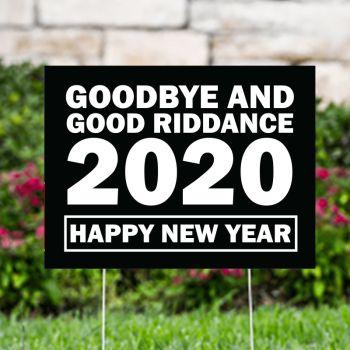 Goodbye 2020 Yard Signs