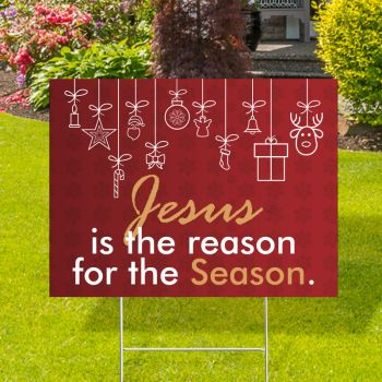 Jesus For The Season Yard Signs