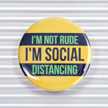 Not Rude Social Distancing Social Distancing Pin Buttons