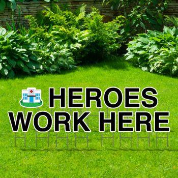 Pre-Packaged Heroes Work Here Yard Letters