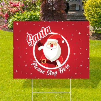 Santa Please Stop Here Yard Signs