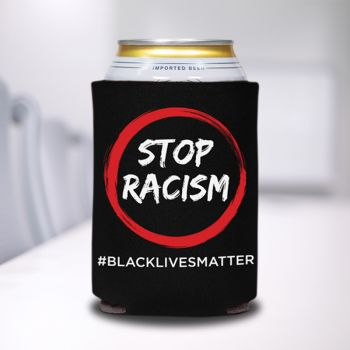 Stop Racism Can Coolers