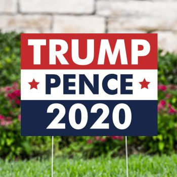Trump Pence 2020 Political Yard Signs