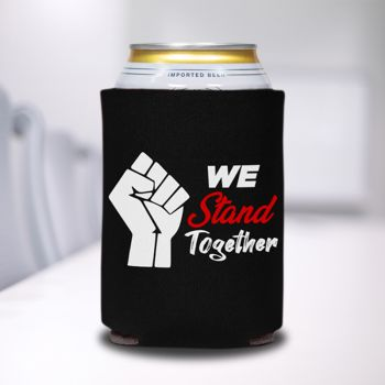 We Stand Together Can Coolers